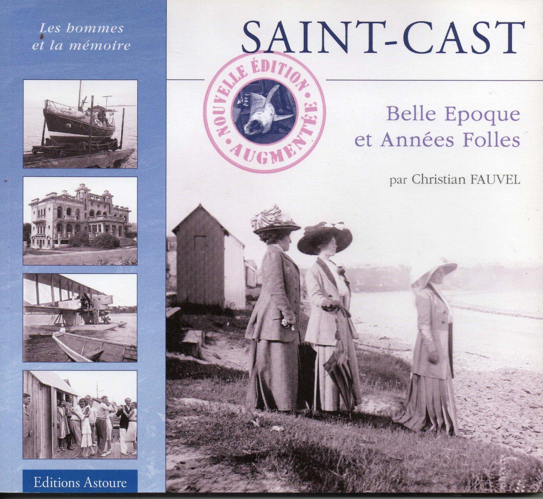 Saint-Cast : Belle époque et Années folles